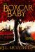 The Boxcar Baby (Steel Roots #1)