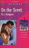 On The Scent (Harlequin Intrigue, No 271)