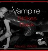 The Vampire Diaries: The Vampire Strikes Back