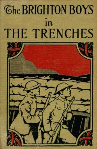 The Brighton Boys in the Trenches