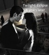 Twilight: Eclipse - 4 years later