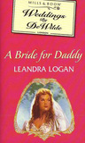 A Bride For Daddy (Weddings by DeWilde,#5)