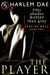 The Player (Sexy as Hell Trilogy, #2)