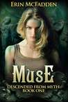 Muse (Descended From Myth, #1)