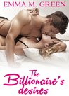 The Billionaire's Desires Vol. 1 (The Billionaire's Desires, #1)