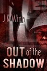 Out of the Shadow (Shadow, #1)