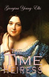 The Time Heiress (The Time Heiress, #2)