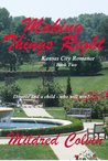 Making Things Right (Kansas City Romance, #2)