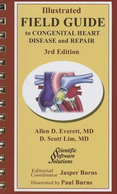 Illustrated Field Guide to Congential Heart Disease and Repair
