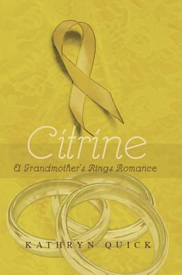 Citrine (Grandmother's Rings #3)