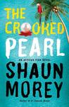 The Crooked Pearl (An Atticus Fish Novel, #3)