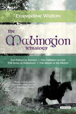 The Mabinogion Tetralogy by Evangeline Walton