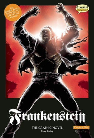 Frankenstein The Graphic Novel by Mary Wollstonecraft Shelley