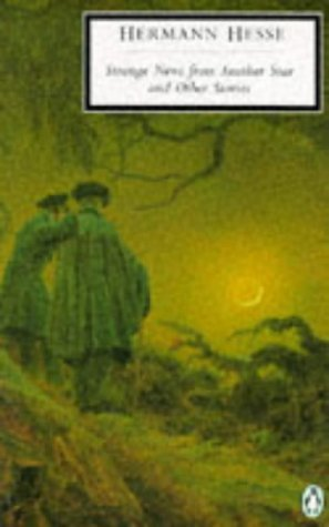 Strange News from Another Star by Hermann Hesse