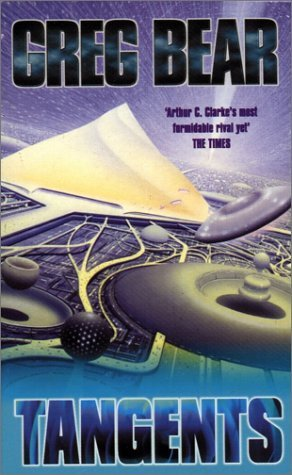 Tangents by Greg Bear