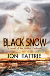 Black Snow: A Story of Love and Destruction