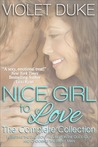 Nice Girl to Love: The Complete Collection, Vol 1-3 (Can't Resist, #1-3)