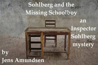 Sohlberg and the Missing Schoolboy by Jens Amundsen