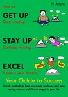 How to Get Up, Stay Up, Excel Success Guide