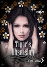 Tiger's Obsession (Tiger's Obsession, #1)