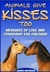 Animals Give Kisses Too. Messages of Love and Friendship for Children