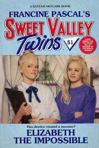 Elizabeth the Impossible (Sweet Valley Twins, #51)
