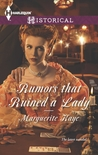 Rumors that Ruined a Lady by Marguerite Kaye