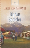 Big Sky Bachelor by Lesley Ann McDaniel