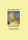 Summer: An Eclectic Anthology of Poetry & Prose
