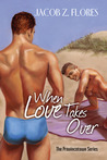 When Love Takes Over (Provincetown, #1)