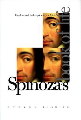 Spinoza's Book of Life: Freedom and Redemption in the Ethics
