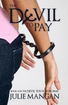 The Devil to Pay (The Devil You Know, #4)