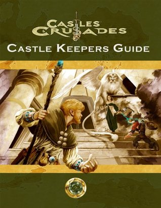 Castles & Crusades: Castle Keeper's Guide