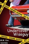 Undercover Wiseguy (Accidental Mobster #2)