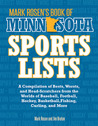 Mark Rosen's Book of Minnesota Sports Lists: A Compilation of Bests, Worsts, and Head-Scratchers from the Worlds of Baseball, Football, Basketball, Hockey, and More