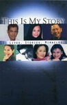 This Is My Story. 31 Lives.stories.miracles