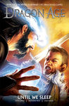 Until We Sleep (Dragon Age Graphic Novels #3)