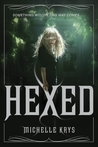 Hexed (The Witch Hunter, #1)