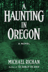 A Haunting in Oregon (The River #2)