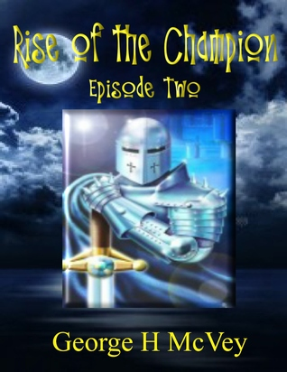 Rise of the Champion, Episode Two
