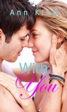 With You (The Knights Brothers, #1)