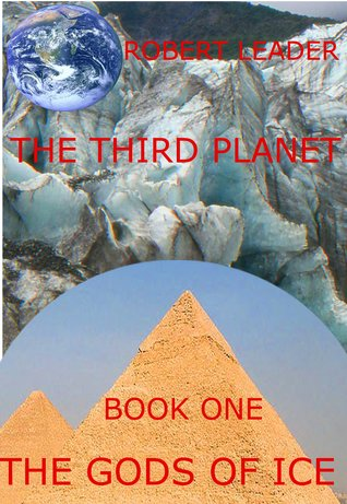 The Gods of Ice (The Third Planet Book1)