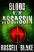 Blood of the Assassin (Assassin, #4)