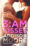 3:AM Kisses (3:AM Kisses, #1)