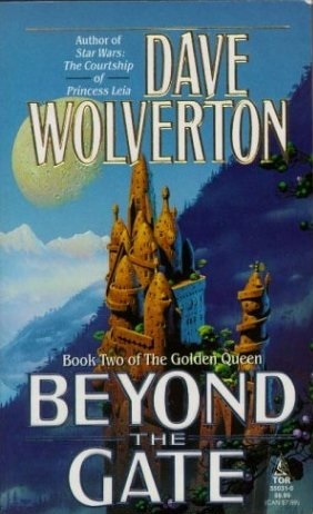 Beyond the Gate by Dave Wolverton