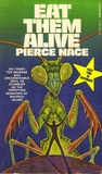 Eat Them Alive by Pierce Nace