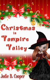 Christmas In Vampire Valley