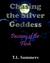 Chasing the Silver Goddess - Passion of the Flesh by T.L. Summers