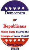 "Democrats or Republicans ""Which Party Follows the Example of ... by Byron Goines"