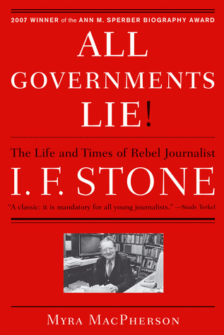 """""""All Governments Lie"""" by Myra MacPherson"""